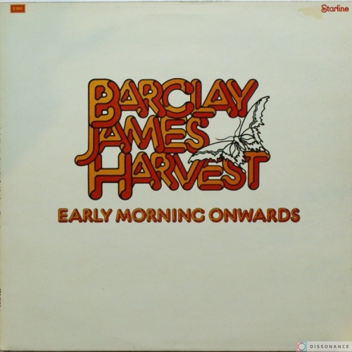 Виниловая пластинка Barclay James Harvest - Early Morning Onwards (1972)